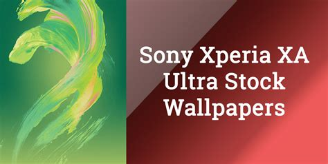 download wallpaper animasi xperia sony xperia xa ultra stock wallpapers download in full hd