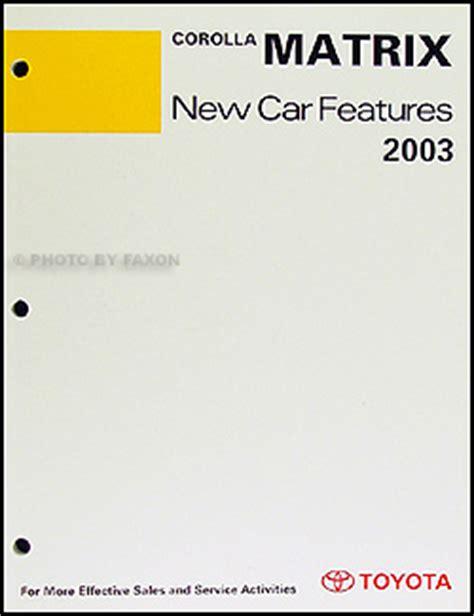 free auto repair manuals 2003 toyota matrix electronic valve timing 2003 2008 toyota matrix body collision repair shop manual original
