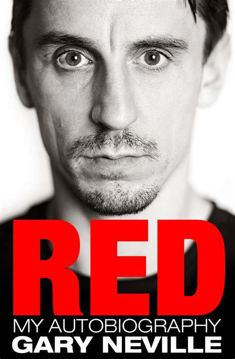 red my autobiography by gary neville penguin books new zealand