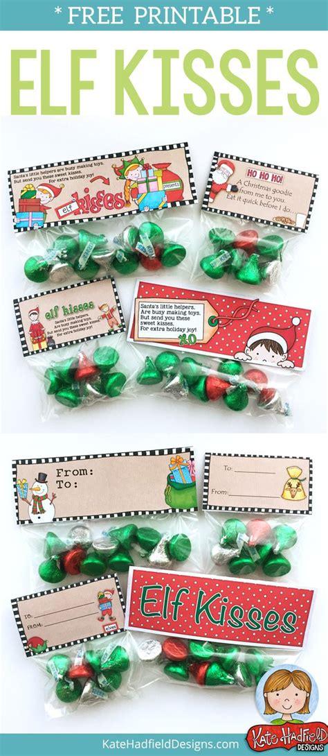 printable elf kisses 1000 ideas about christmas treat bags on pinterest bag