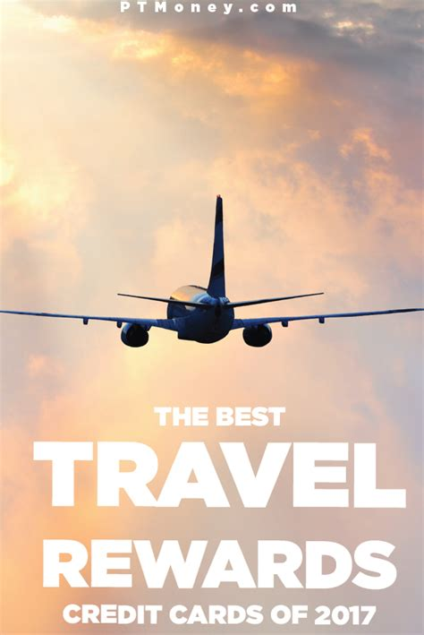 the best travel rewards credit cards of 2015 the best travel rewards credit cards of 2017 pt money