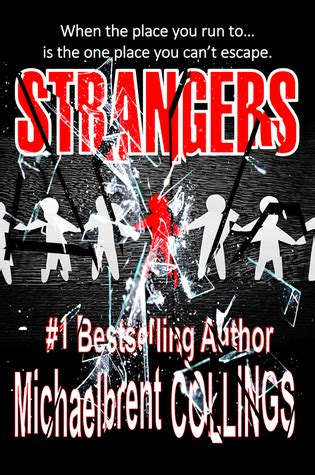 strangers a novel books strangers by michaelbrent collings reviews discussion