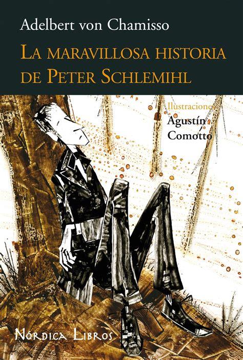 la maravillosa historia del 8467049847 la maravillosa historia de peter schlemihl adelbert von chamisso el rostro descubierto