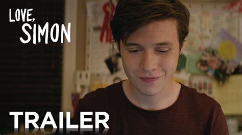 film love trailer love simon official trailer 2 hd 20th century fox