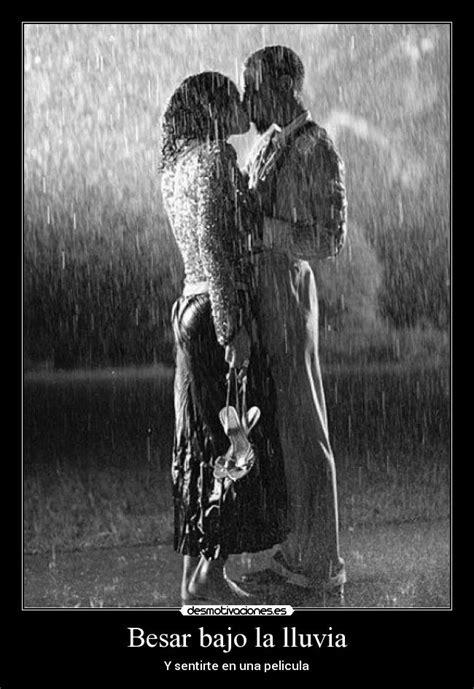 imagenes romanticas bajo la lluvia besar bajo la lluvia desmotivaciones