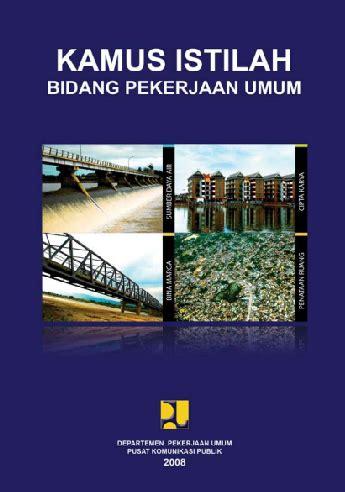 Kamus Istilah Ilmu Dan Teknologi kumpulan materi buku teknik sipil part 1