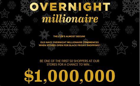 Millionaire Sweepstakes - old navy overnight millionaire sweepstakes win 1 000 000 sweepstakesbible