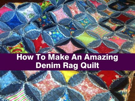 How To Make A Denim Quilt From by How To Make An Amazing Denim Rag Quilt