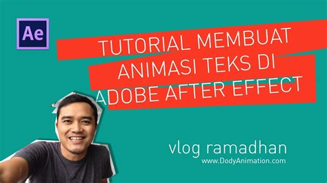tutorial membuat video after effect tutorial membuat animasi teks di after effect youtube