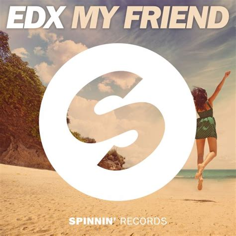 groove armada my friend edx gives new to groove armada s quot my friend quot your edm