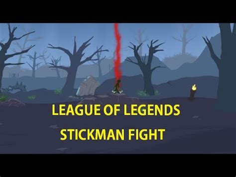Stickman League Of Legends Full Version | league of legends animation stickman fight youtube
