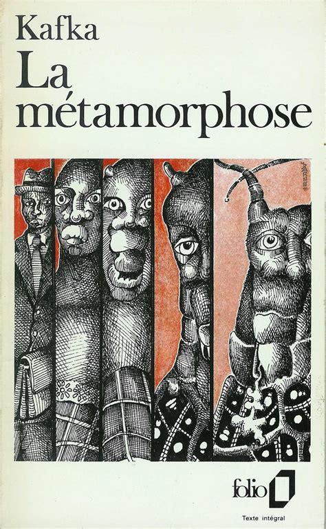 la metamorphose la m 233 tamorphose de kafka r 233 sum 233