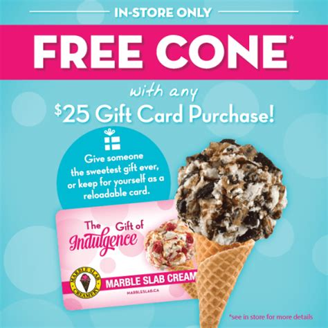 Marble Slab Gift Card - marble slab creamery canada offers get a free ice cream cone with any 25 gift card