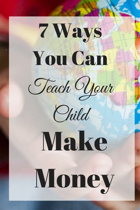 7 Ways To Your Money Big Time by 7 Ways You Can Teach Your Child To Make Money Time And Pence