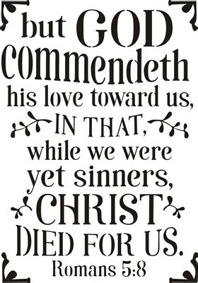 god commendeth  loveromans     stencil