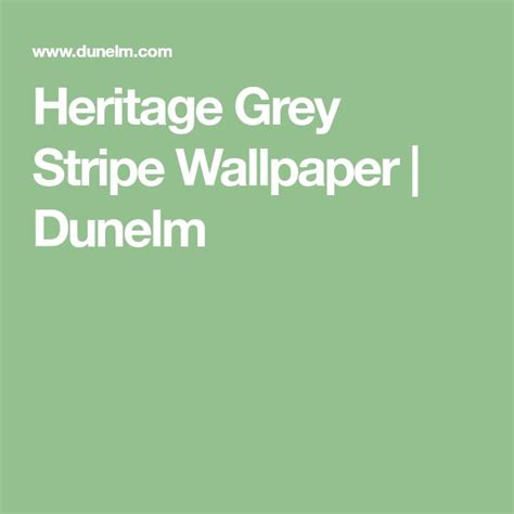 grey wallpaper dunelm the 25 best grey striped wallpaper ideas on pinterest