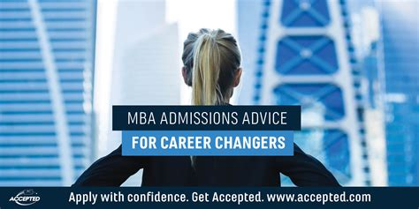Mba Secondary Program 2018 by Mba Admissions Advice For Career Changers Accepted