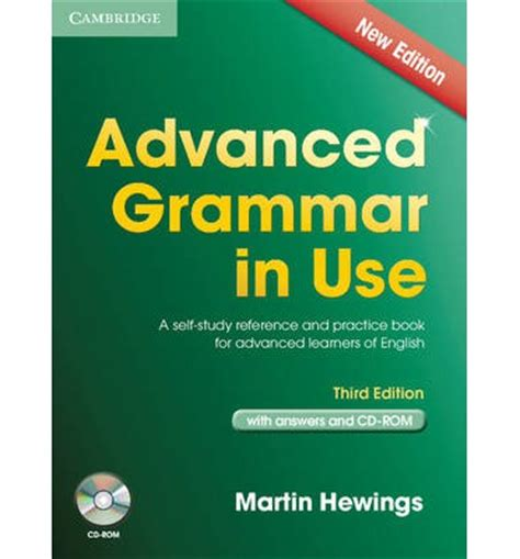 advanced english in use advanced grammar in use book with answers and cd rom martin hewings 9781107699892