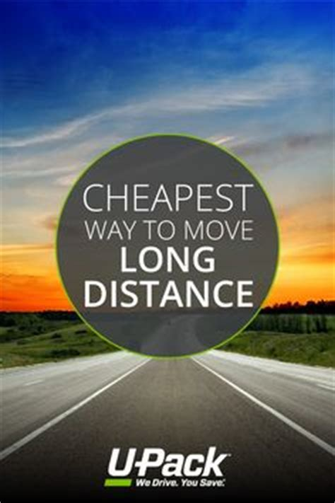 Cheapest Way To Move Furniture Distance by 1000 Images About Moving Distance With U Pack On