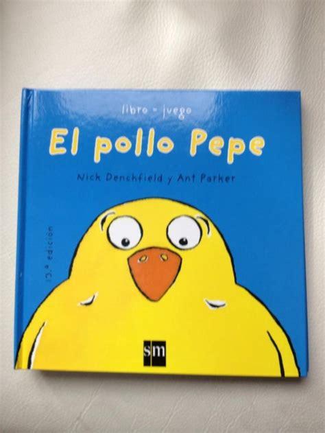 pdf libro el pollo pepe pepe the chicken para leer ahora gratis libro e el pollo pepe pepe the chicken para leer ahora os peques de valeixe el pollo pepe