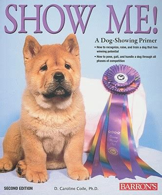 show me picture book show me a showing primer book by d caroline coile