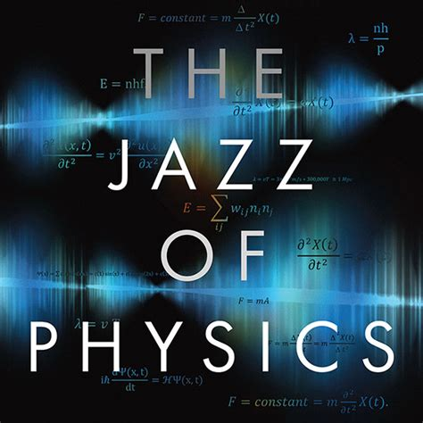 the jazz of physics the secret link between and the structure of the universe books skeptic 187 eskeptic 187 april 13 2016