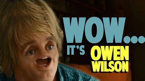 Owen Wilson Meme - wow it s owen wilson derp youtube