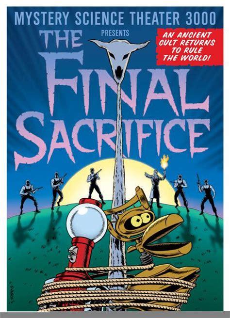 Rowsdower Meme - the final sacrifice mystery science theater 3000 mst3k