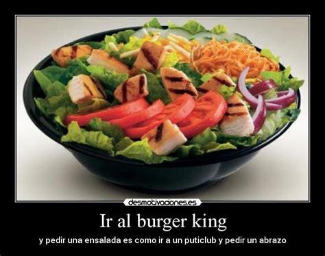 burger king aqu tu eres el king desmotivaciones im 225 genes y carteles de burgerking desmotivaciones