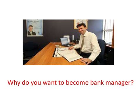 Why You Want To Do Mba In Marketing by Why Do You Want To Become Bank Manager