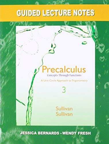 precalculus concepts through functions a unit circle approach to trigonometry 4th edition books guided lecture notes for precalculus concepts through