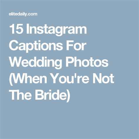 The 25  best Wedding captions ideas on Pinterest