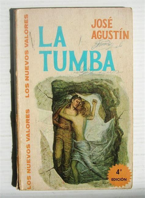libro manfredi la tumba de jose agustin la tumba libro mexicano editorial novaro 1970 219 99 en mercado libre