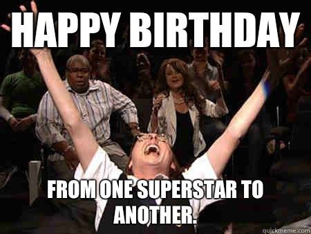Adult Happy Birthday Meme - funny birthday memes for friends girls boys brothers