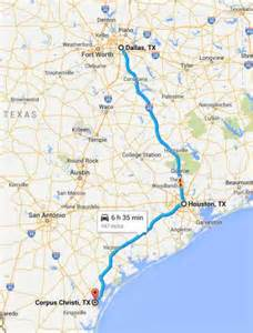 Distance From Tx To Dallas Tx The Distance From Houston To Corpus Christi Is About Three