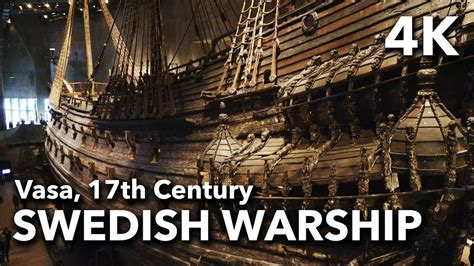 the vasa the vasa museum 17th century swedish warship stockholm