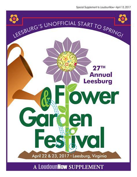 Leesburg Flower And Garden Festival 2017 Leesburg Flower And Garden Festival Guide By Loudoun Now Issuu
