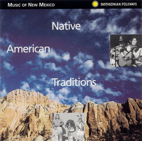 mexico native american traditions smithsonian folkways recordings