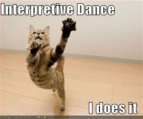 Funny Dance Meme - interpretive dance i does it funny dance dancing quotes