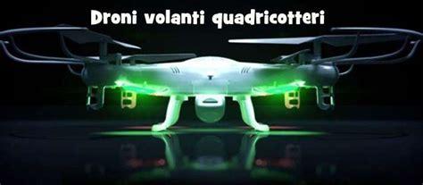droni volanti droni quadricottero rc con fotocamera radiocomandati
