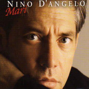 testi nino d angelo nino d angelo i testi delle canzoni gli album e le