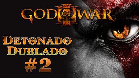 doodle god 2 detonado portugues god of war 3 detonado dublado em portugu 234 s do brasil