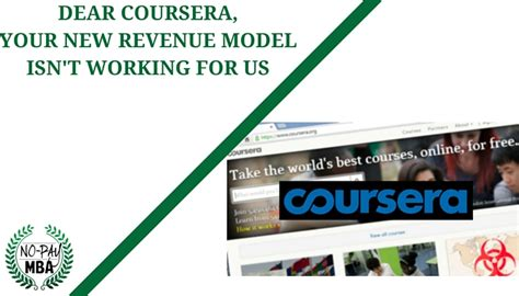 Coursera Mba Course by An Open Letter To Coursera No Pay Mba