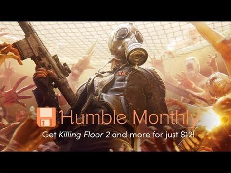 the humble monthly stream killing floor 2 youtube