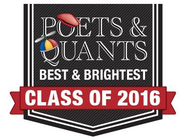 Poets And Quants Top 100 Mba S by Poets Quants Names 100 Best Brightest Mba Graduates For