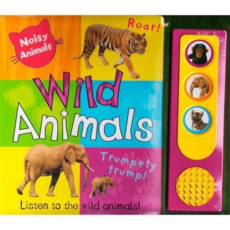 noisy animals wild animals libro sonoro en ingl 233 s tiendanimal