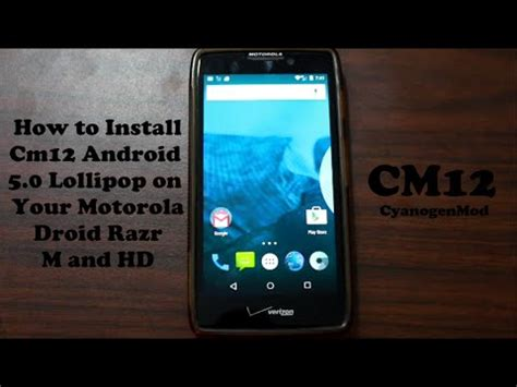 how to install rom on android how to install cm12 unofficial android lollipop rom on the droid razr m hd