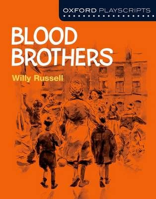 oxford playscripts blood brothers 0198332998 oxford playscripts blood brothers by willy russell waterstones