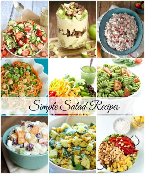 easy salad recipes simple salad recipes the idea room