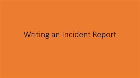 Incident Report Writing Powerpoint by Incident Report Form By Gibboanseo Teaching Resources Tes